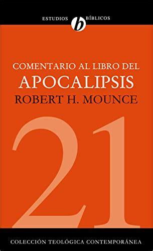 Comentario Al Libro Del Apocalipsis Coleccion Teologica Contemporanea No 21