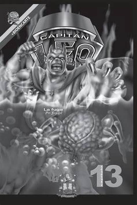 Comic Capitan Leo Capitulo 5 Version Blanco Y Negro Incluye Bioencarte