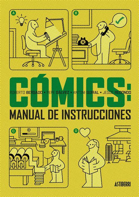 Comics Manual De Instrucciones Astiberri Ensayo