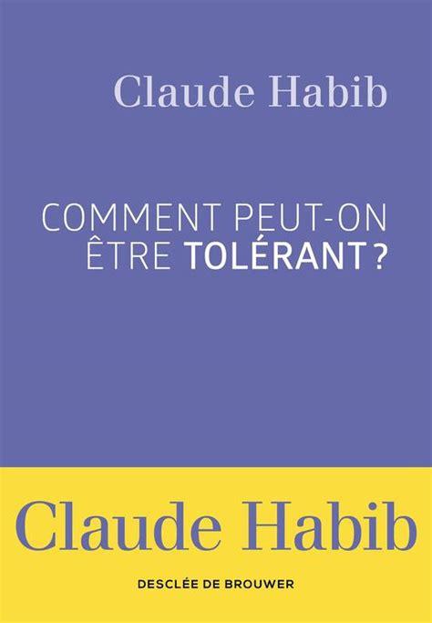 Comment Peut On Etre Tolerant