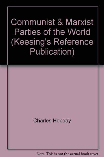 Communist And Marxist Parties Of The World Keesing S Reference Publication