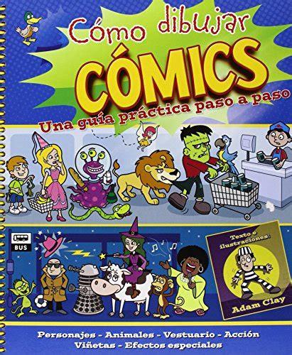Como Dibujar Comics Una Guia Practica Paso A Paso Actividades Y Destrezas