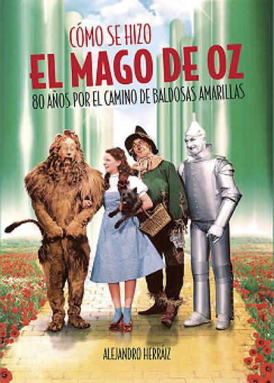 Como Se Hizo El Mago De Oz