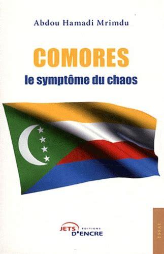 Comores Le Symptome Du Chaos