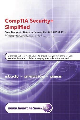 CompTIA Security+ Simplified - Your Complete Guide to Passing the SYO-301 (2011) Exam