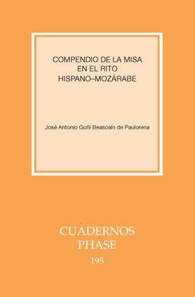 Compendio De La Misa En El Rito Hispano Mozarabe Cuadernos Phase