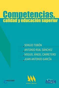 Competencias Calidad Y Educacion Superior