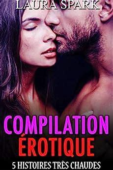 Compilation Erotique 5 Histoires Tres Chaudes