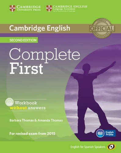 Complete First For Spanish Speakers Workbook Without Answers With Audio Cd Second Edition