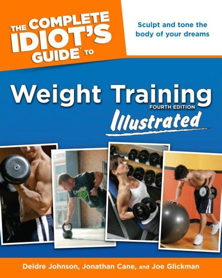 Complete Idiot S Guide To Weight Training The Complete Idiot S Guide