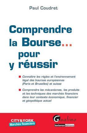 Comprendre La Bourse Pour Y Reussir