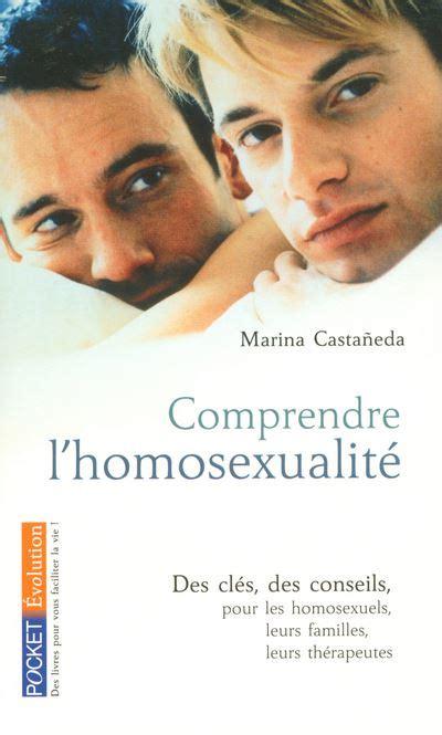 Comprendre Lhomosexualite
