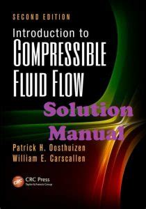 Compressible Fluid Flow Solution Manual Byebyeore