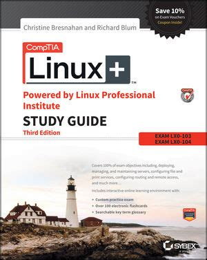 Comptia Linux Powered By Linux Professional Institute Study Guide Exam Lx0 103 And Exam Lx0 104