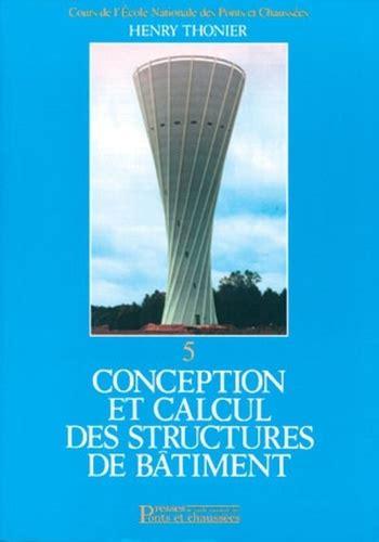 Conception Et Calcul Des Structures De Batiment Tome 5