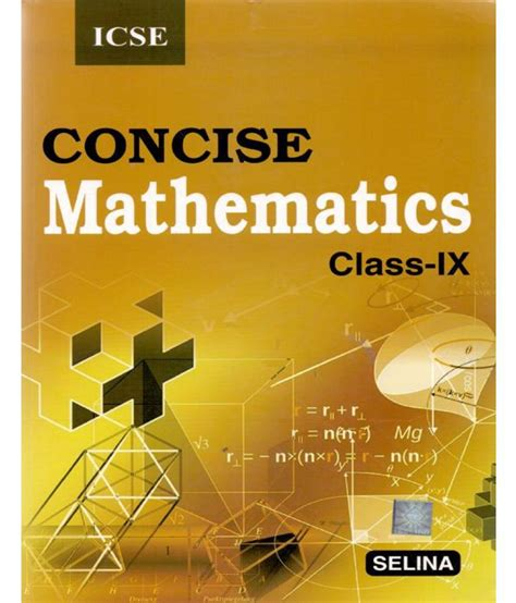 Concise Mathematics For Icse Class Ix Guide