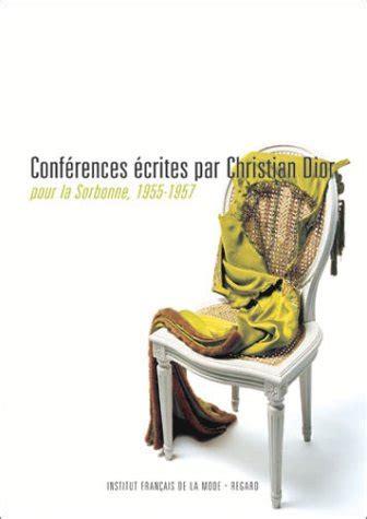 Conferences Ecrites Par Christian Dior Pour La Sorbonne 1955 1957