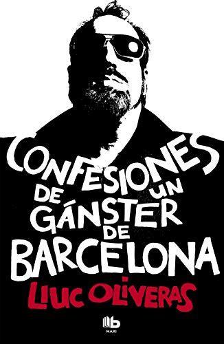 Confesiones De Un Ganster De Barcelona Maxi