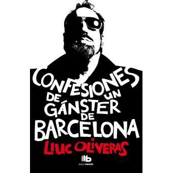 Confesiones De Un Ganster De Barcelona Maxi Pocket B Bolsillo