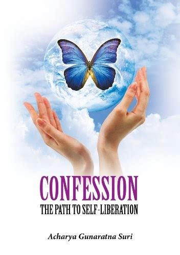 Confession The Path To Self Liberation English Edition