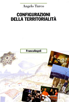 Configurazioni Della Territorialita Uomo Ambiente Sviluppo
