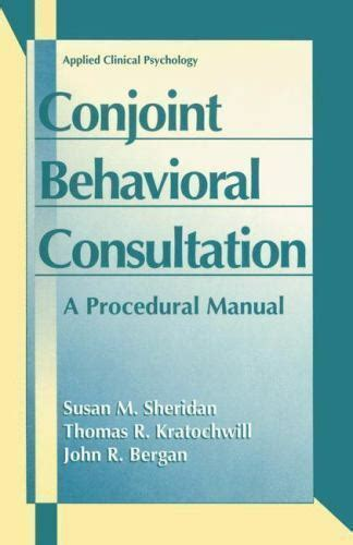 Conjoint Behavioral Consultation A Procedural Manual Applied Clinical Psychology
