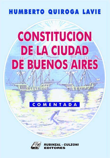 Constitucion de La Ciudad de Buenos Aires Comentada