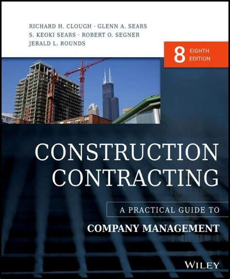 Construction Contracting A Practical Guide To Company