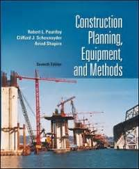 Construction Planning Equipment And Methods 7th Edition Solution Manual