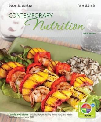 Contemporary Nutrition Updated With Myplate 2010 Dietary Guidelines Hp2020 And Connect Access Card