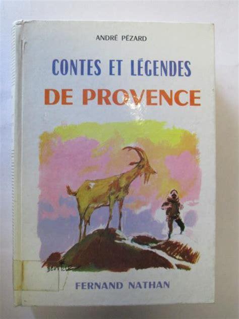Contes Et Legendes Legendes De Provence