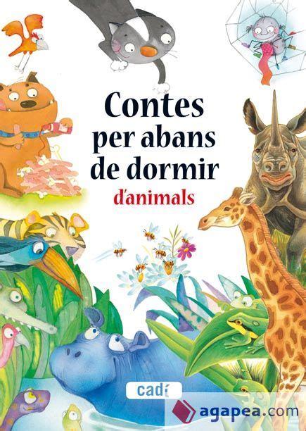 Contes Per Anar A Dormir Contes Per Abans De Dormir