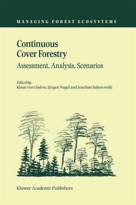 Continuous Cover Forestry: Volume 23 (Managing Forest Ecosystems)