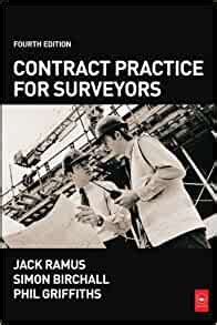 Contract Practice For Surveyors, Fourth Edition