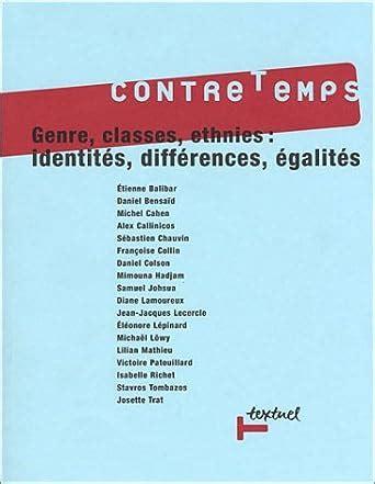 Contre Temps Numero 7 Genres Classes Ethnies Identites Differences Egalites