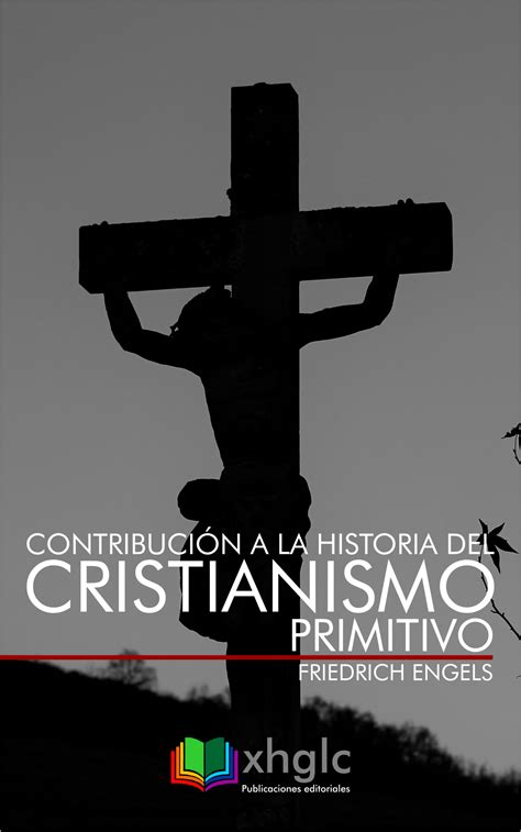 Contribucion A La Historia Del Cristianismo Primitivo