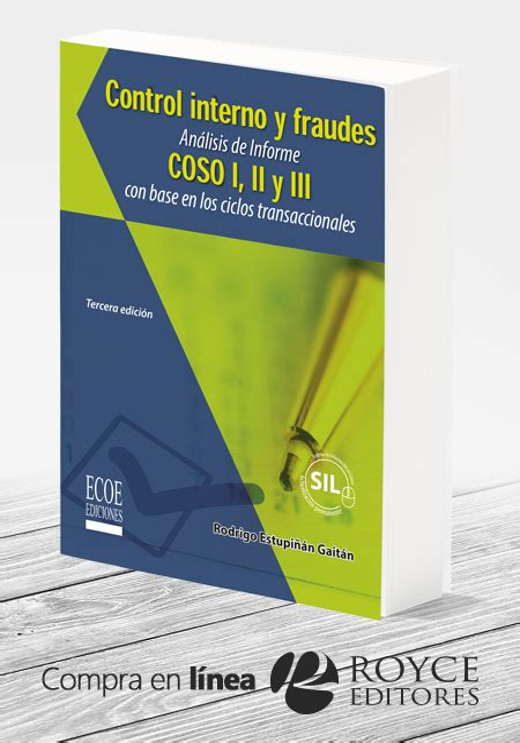 Control Interno Y Fraudes Analisis De Informe Coso I Ii Y Iii Con Base En Los Ciclos Transaccionales