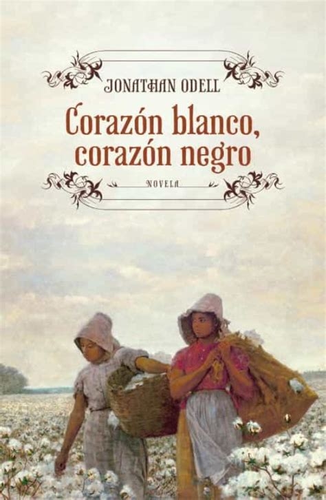 Corazon Blanco Corazon Negro Novela Historica