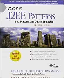Core J2ee Patterns Paperback Best Practices And Design Strategies Prentice Hall Core
