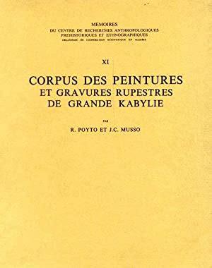 Corpus des peintures et gravures rupestres de Grande Kabylie : Par R. Poyto et J. C. Musso