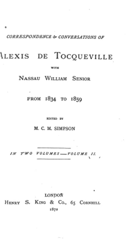 Correspondence And Conversations Of Alexis De Tocqueville With Nassau William Senior From 1834 To 1859 In Two Volumes Volume I