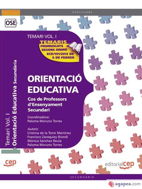 Cos De Professors D Ensenyament Secundari Orientacio Educativa Temari Vol I 1