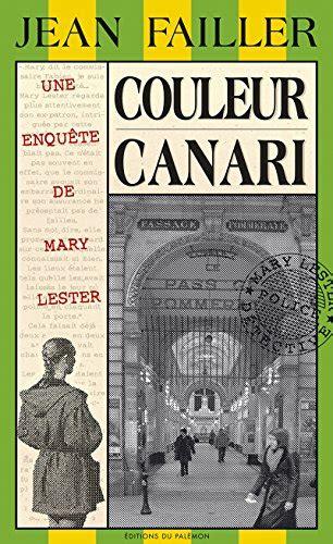 Couleur canari: Meurtres en série à Nantes (Les enquêtes de Mary Lester t. 21)