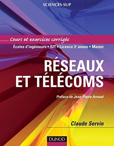 Cours Reseaux Et Telecoms Avec Exercices Corriges
