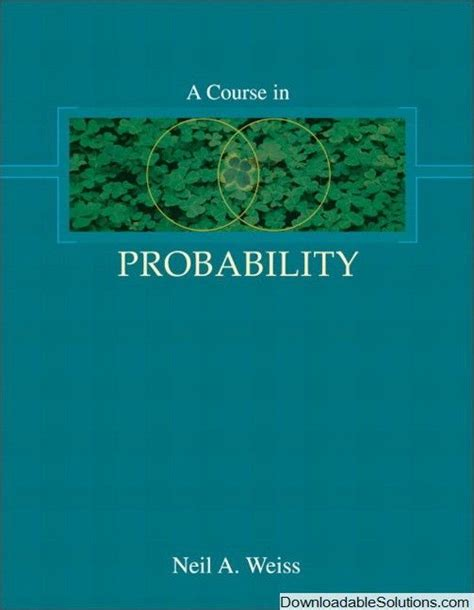 Course In Probability Neil Weiss Solution Manual
