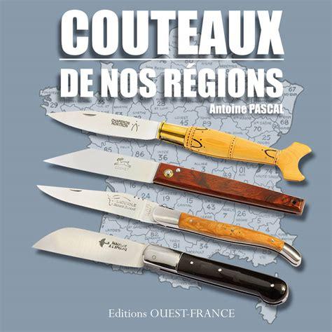 Couteaux De Nos Regions