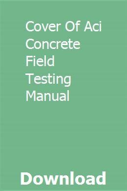 Cover Of Aci Concrete Field Testing Manual