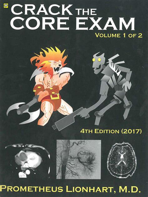 Crack the Core Exam - Volume 1: Strategy guide and comprehensive study manual
