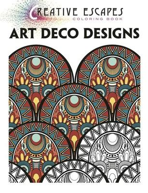 Creative Escapes Coloring Book Art Deco Designs