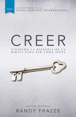 Creer Para Jovenes Viviendo La Historia De La Biblia Para Ser Como Jesus